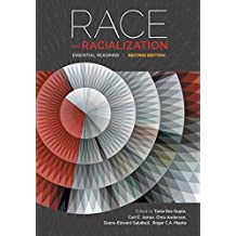 Race and Racialization, Second Edition: Essential Readings