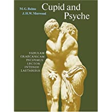 Cupid and Psyche: An Adaptation from The Golden Ass of Apuleius