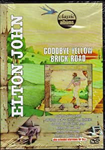 Goodbye Yellow Brick Road (Classic Albums)