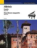 ESPANA OP164 -- AND -- DEUX DANSES ESPAGNOLES OP165 PIANO SOLO
