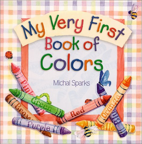 Download My Very First Book of Colors book pdf | audio id:t1gv8hv ...