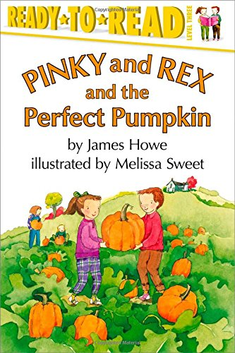 Pinky and Rex and the Perfect Pumpkin (Pinky & Rex)