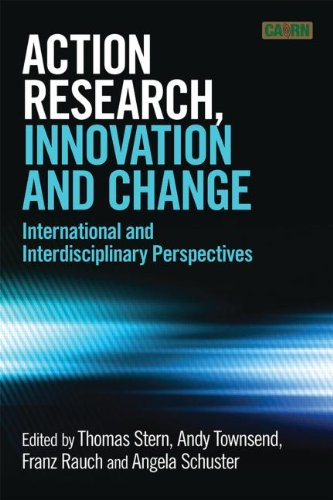 Download Action Research, Innovation and Change: International Perspectives Across Disciplines PDF