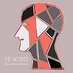 The Worker: No Type Superior Morally | Elsie Benedict,Ralph Benedict