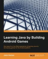 Learning Java by Building Android Games Front Cover