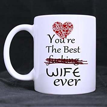 Amazon Com Birthday Gifts Funny Quotes You Re The Best Fucking Wife