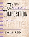 The Process of Composition, Reid Academic Writing 9780130213174