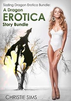 Sizzling Dragon Erotica Bundle: A Dragon Erotica Story