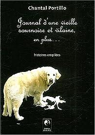 Journal d'une vieille sournoise et vilaine, en plus... par Chantal Portillo