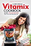 Best Ninja Ice Cream Maker Cookbooks - A Very Special Vitamix Cookbook: Learn How to Review