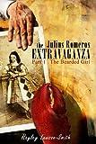 The Julius Romeros Extravaganza, Hayley Lawson-Smith, 1481968092