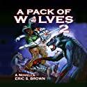 A Pack of Wolves II: Skyfall Audiobook by Eric S. Brown Narrated by David Dietz