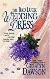 img - for The Bad Luck Wedding Dress (Bad Luck Brides) book / textbook / text book