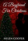 A Boyfriend For Christmas (Erotic Romance)