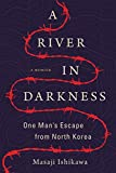 #3: A River in Darkness: One Man's Escape from North Korea