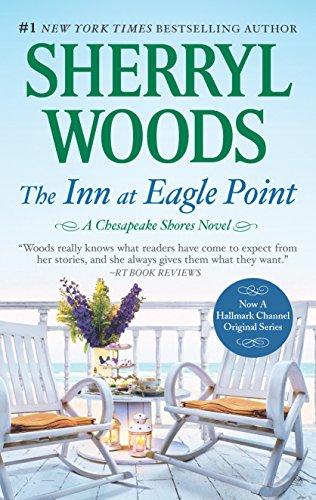 The Inn At Eagle Point  A Chesapeake Shores Novel