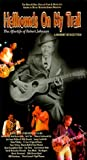Hellhounds on My Trail - The Afterlife of Robert Johnson [VHS]: more info