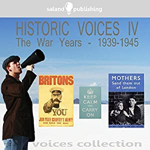 Historic Voices IV Audiobook