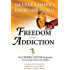 Freedom from Addiction: The Chopra Center Method for Overcoming Destructive Habits