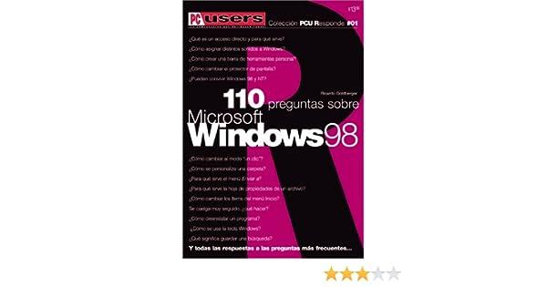 110 Preguntas y Tips sobre Windows 98 (FAQ style): Users Responde ...