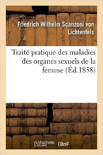 Livre gratuits en ligne Traité pratique des maladies des organes sexuels de la femme pdf, epub