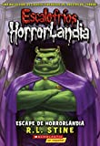 Escape De Horrorlandia (Escape From Horrorland) (Turtleback School & Library Binding Edition) (Escalofríos Horrorlandia) (Spanish Edition)