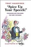 """Spice up Your Speech!"", Tony Hansford, 1903238536"