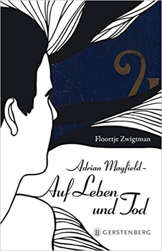 Floortje Zwigtman: Adrian Mayfield (3): Auf Leben und Tod