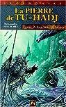 La Pierre de Tu-Hadj, tome 3 et 4 : Celle-qui-dort - Les dragons étoilés par Malagoli