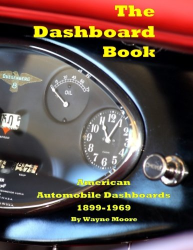 The Dashboard Book: American Automobile Dashboards