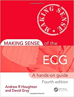 Making Sense Of The Ecg: A Hands-on Guide, Fourth Edition: Volume 2 por Andrew Houghton epub
