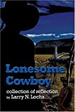 Lonesome Cowboy, Larry Locha, 1424135354