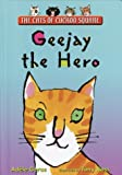 Geejay the Hero, Adèle Geras, 0385900821