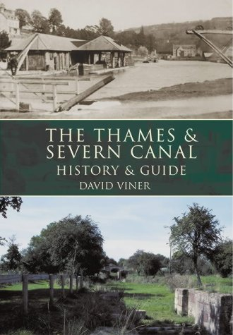 Read Online The Thames & Severn Canal: History & Guide pdf