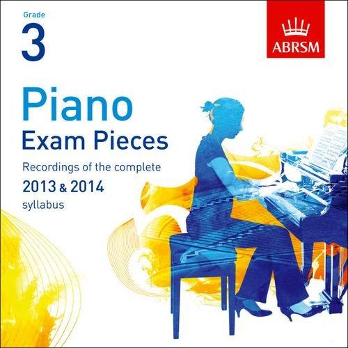 Piano Exam Pieces 2013-14, Grade 3 (ABRSM Exam Pieces) ABRSM