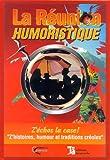 La Réunion humoristique