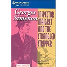 Inspector Maigret and the Strangled Stripper