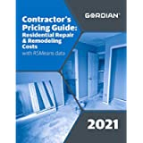 Contractor's Pricing Guide with RSMeans Data 2021: Residential Repair & Remodeling Costs (Means Contractor's Pricing…