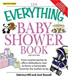 Everything Baby Shower Book: Throw a memorable event for mother-to-be (Everything: Parenting and Family)