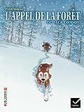 Facettes Bibliothèque CM1/CM2 - L'appel de la forêt - Bande dessinée