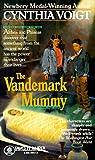 The Vandemark Mummy, Cynthia Voigt, 0449704173