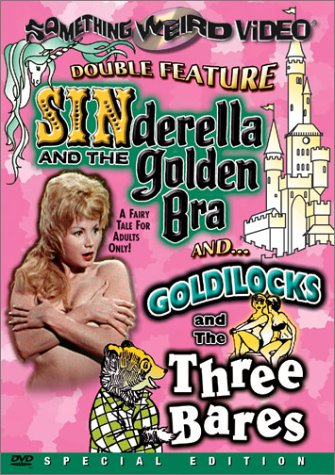 Sinderella and the Golden Bra / Goldilocks and the Three Bares by Image Entertainment