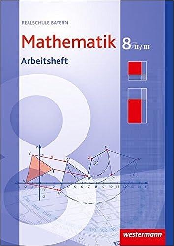 Mathematik 8 II/III – Arbeitsheft
