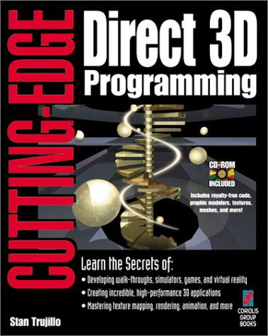 Cutting-Edge Direct3D Programming: Everything You Need to Create Stunning 3D Applications with Direct3D by Brand: Coriolis Group