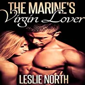 The Marine's Virgin Lover: The Denver Men Series, Book 2 | Leslie North