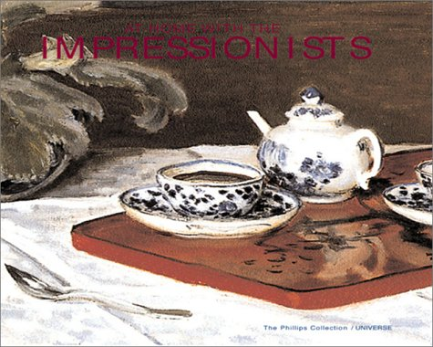 At Home with the Impressionists : Masterpieces of French Still-Life Painting