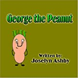 George the Peanut, Joselyn Ashby, 1424199573