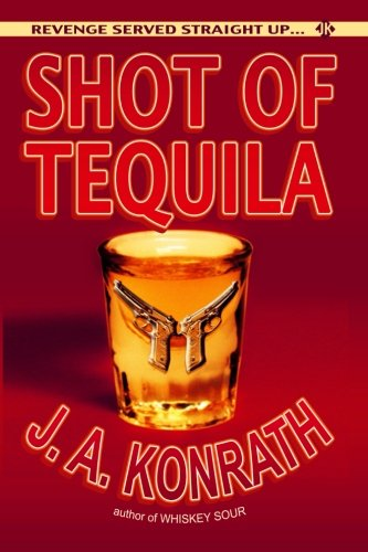 (Shot of Tequila: A Jack Daniels Thriller (Jacqueline Jack Daniels Mystery))