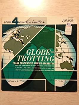 Frank Chacksfield and His Orchestra - Globetrotting (Phase 4 Stereo) - Amazon.com Music