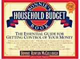 Bonnie's Household Budget Book: The Essential Guide for Getting Control of Your Money